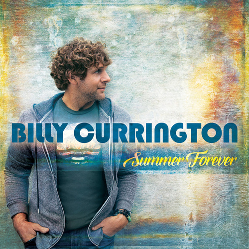 Summer Forever von Billy Currington