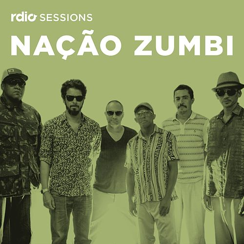 Rdio Sessions de Nação Zumbi
