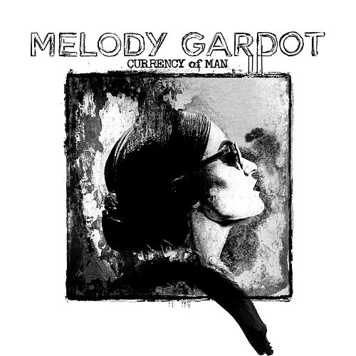 Currency Of Man de Melody Gardot