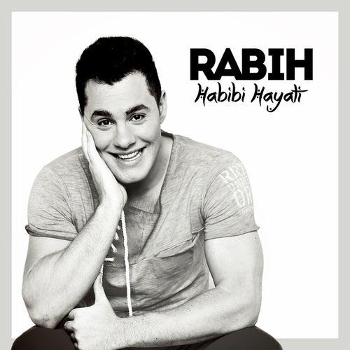Habibi Hayati by Rabih