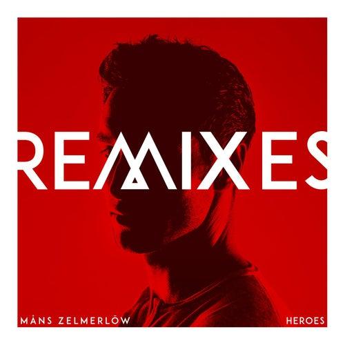 Heroes - Remixes by Måns Zelmerlöw