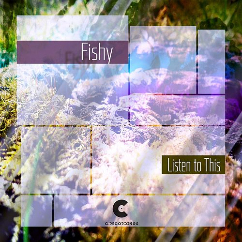 Listen to This de Fishy