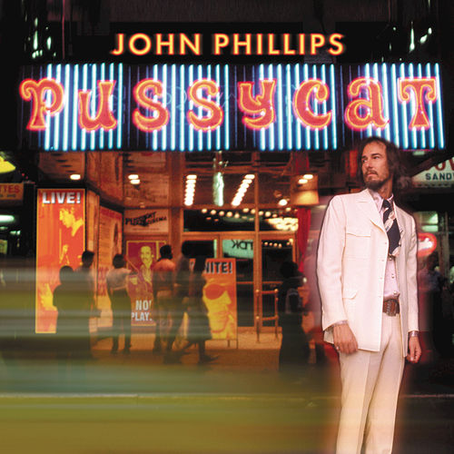 Pussycat de John Phillips