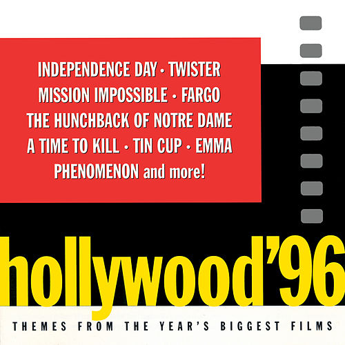 Hollywood '96 (Themes From The Year's Biggest Films) by Various Artists