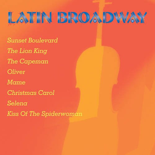 Latin Broadway de Various Artists