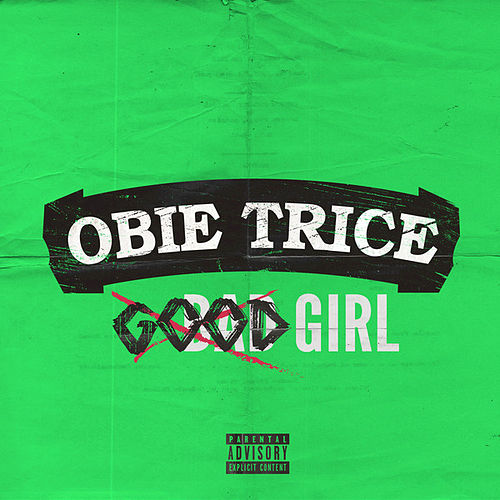 Good Girls - Single by Obie Trice