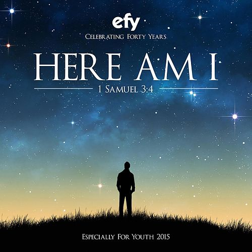Efy 2015 Here Am I (Especially for Youth) de Various Artists