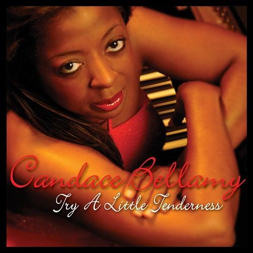 Try a Little Tenderness (feat. Jahta Manilla) de Candace Bellamy
