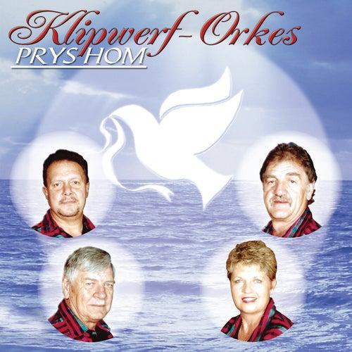 Prys Hom by Klipwerf Orkes