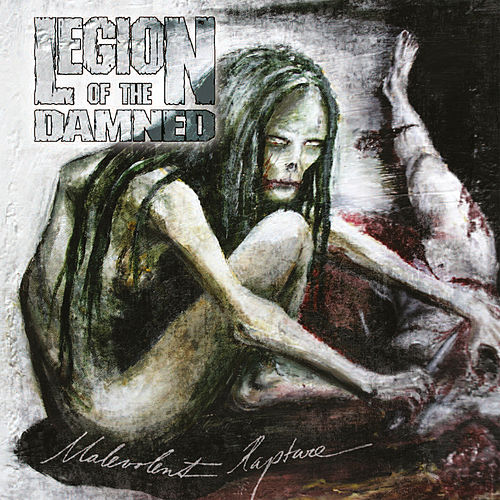 Malevolent Rapture de Legion Of The Damned