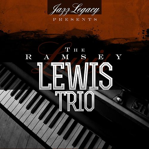 Jazz Legacy (The Jazz Legends) by Ramsey Lewis