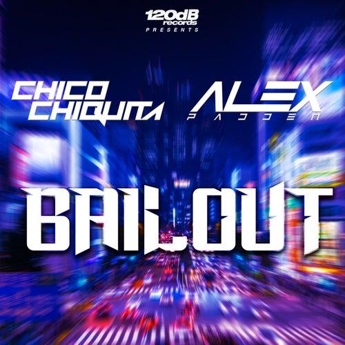 Bailout von Chico Chiquita