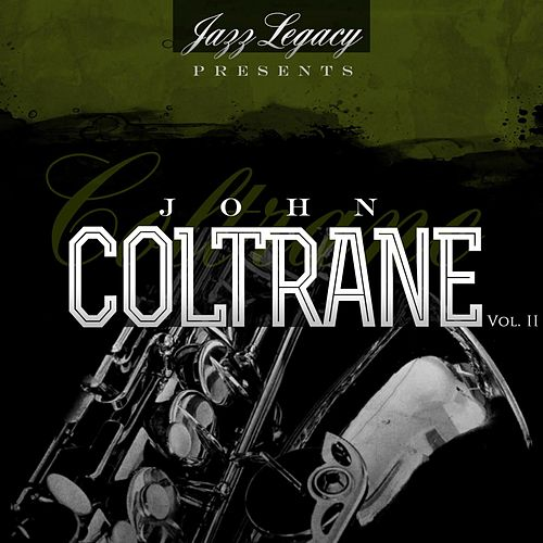 Jazz Legacy, Vol. 2 (The Jazz Legends) by John Coltrane