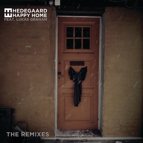 Happy Home (The Remixes) by Hedegaard