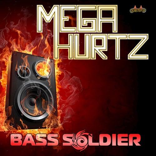 Bass Soldier von Megahurtz
