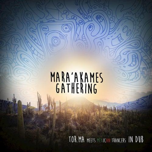 Mara'akames Gathering de Various Artists
