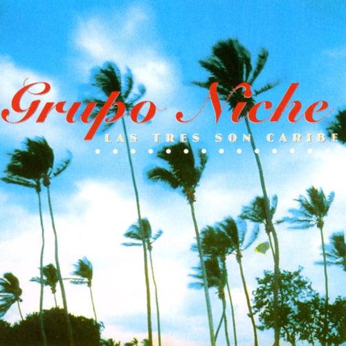 Las Tres Son Caribe von Grupo Niche