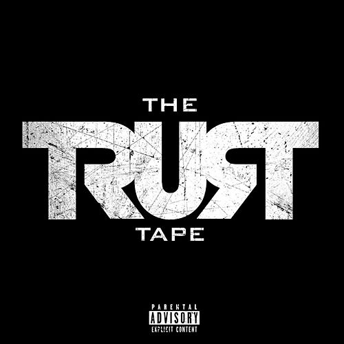 The Trust Tape by Various Artists