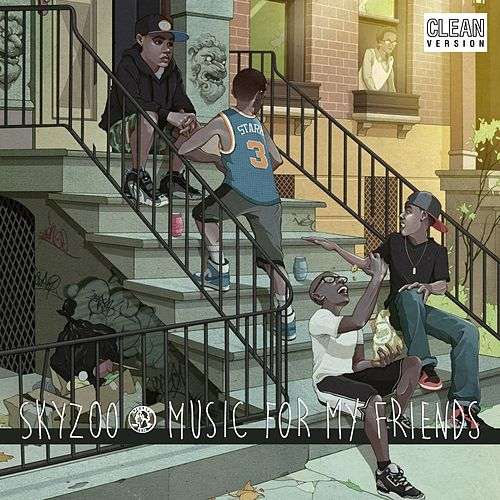 Music For My Friends by Skyzoo