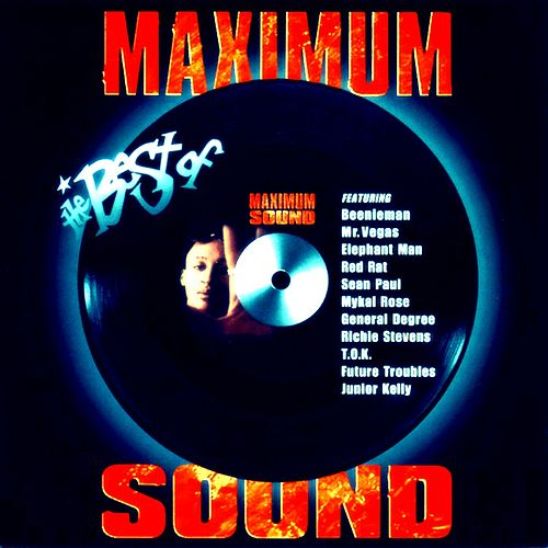 The Best of Maximum Sound, Vol 1 by Various Artists