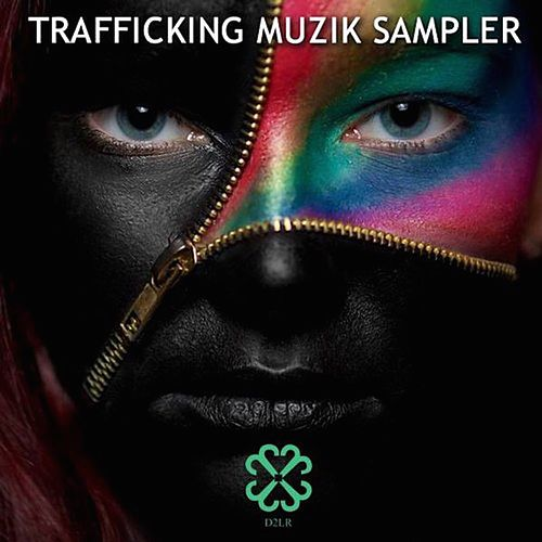 Trafficking Muzik Sampler - EP de Various Artists