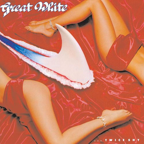 Twice Shy de Great White