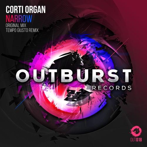 Narrow by Corti Organ