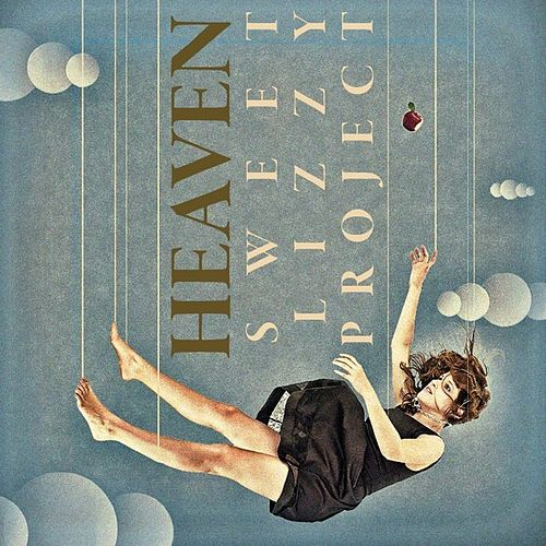 Heaven by Sweet Lizzy Project
