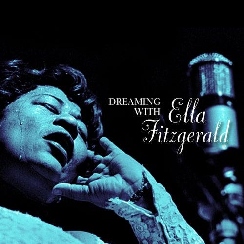 Dreaming with Ella Fitzgerald von Ella Fitzgerald
