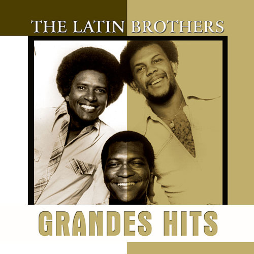 Grandes Hits: The Latin Brothers de Various Artists