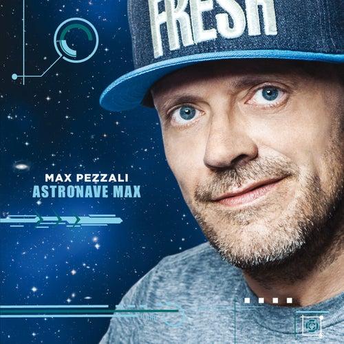 Astronave Max di Max Pezzali