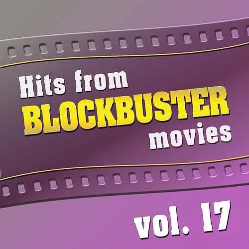 Hits from Blockbuster Movies Vol.17 van The Original Movies Orchestra