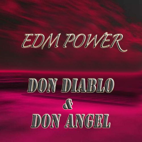 Don Diablo & Don Angel de EDM Power