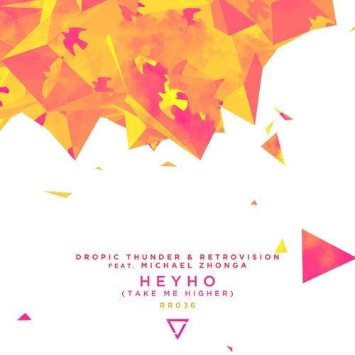 Heyho (Take Me Higher) [feat. Michael Zhonga] von Retrovision