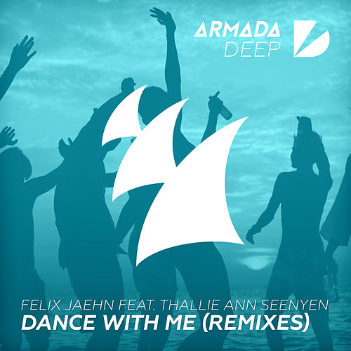 Dance With Me (Remixes) by Felix Jaehn