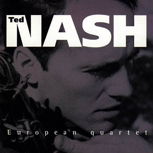 European quartet de Ted Nash