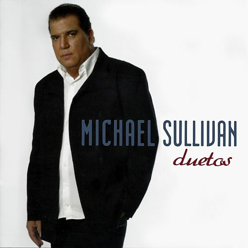 Duetos de Michael Sullivan