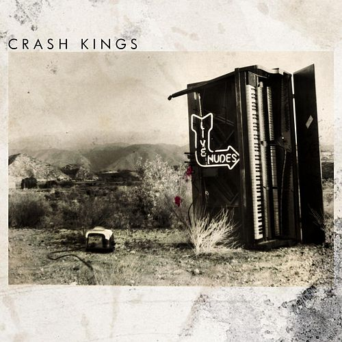 Live Nudes by Crash Kings