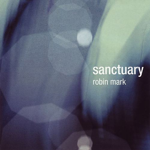 Sanctuary by Robin Mark
