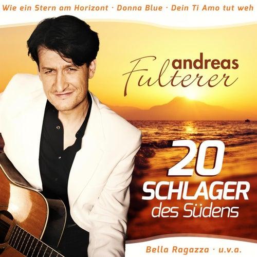 Schlager des Südens von Andreas Fulterer