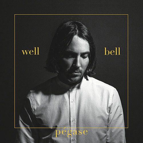 Well Bell - Single de Pegase