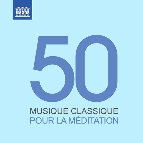 Musique classique pour la méditation by Various Artists