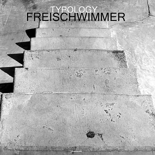 """Freischwimmer: """"Typology"""""""