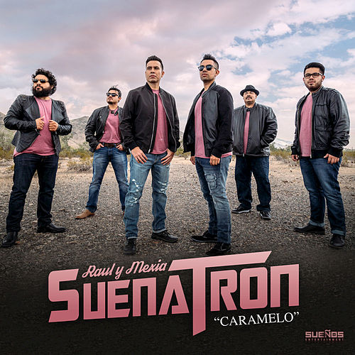 Caramelo - Single by SuenaTron