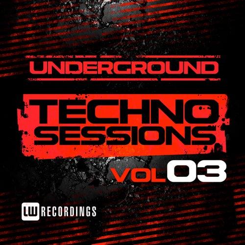 Underground Techno Sessions, Vol. 3 - EP von Various Artists