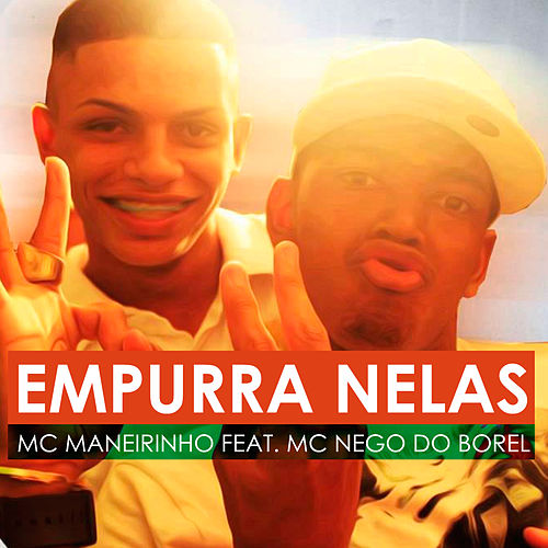 Empurra Nelas von Nego Do Borel