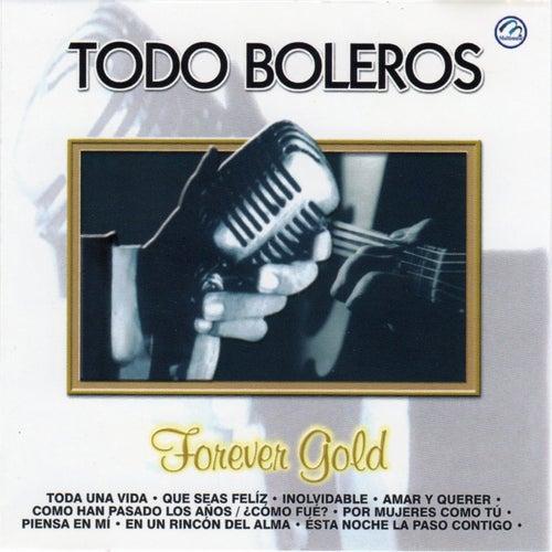 Todo Boleros Forever Gold de Various Artists
