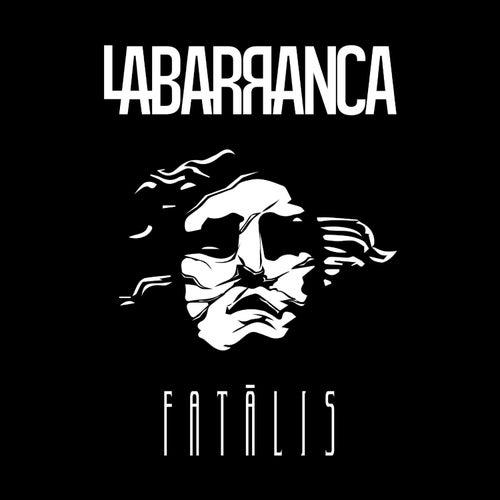 Fatâlis de La Barranca