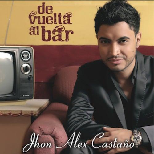 De Vuelta al Bar de Jhon Alex Castaño