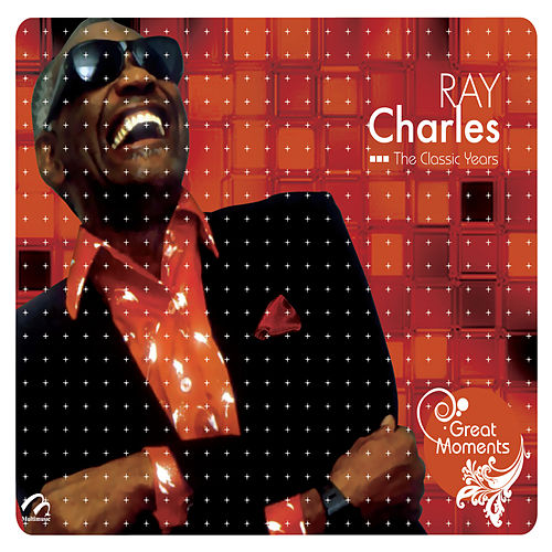 Ray Charles the Classic Years de Ray Charles